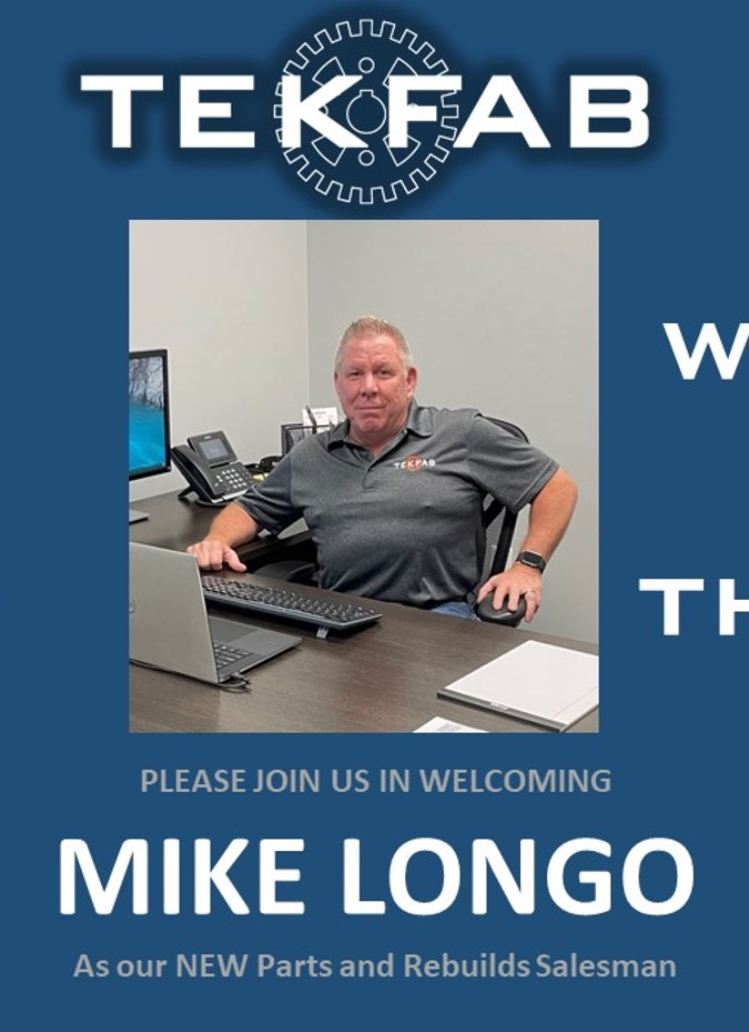 Welcome Mike Longo to the TEKFAB team!