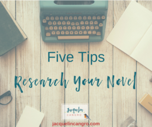 5 Tips to Research Your Novel