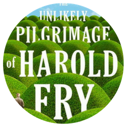 The Unlikely Pilgrimage of Harold Fry, by Rachel Joyce