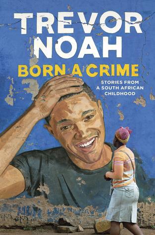 Born a crime_trevor noah