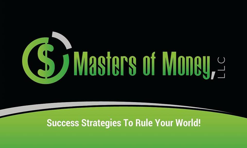 Masters of Money LLC - Success Strategies To Rule Your World! - Black and Green Logo