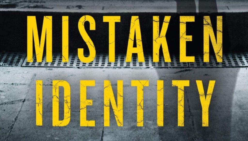 Mistaken Identity - Featured Image