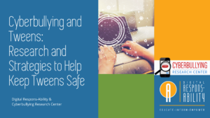 Title graphic from Cyberbullying and Tweens webinar