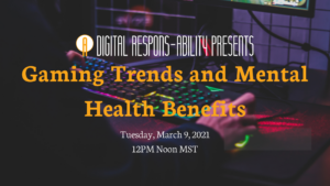 Gaming Trends and Mental Health Benefits