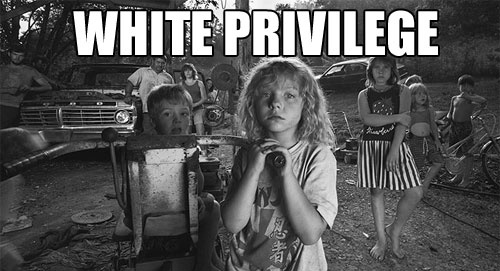 The (insulting) hypocrisy with White Privilege