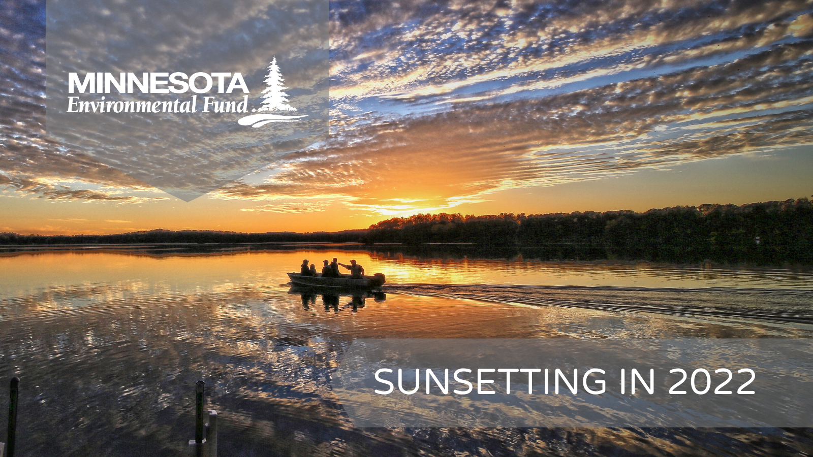 Sunsetting of the Minnesota Environmental Fund – A Letter to Our Supporters