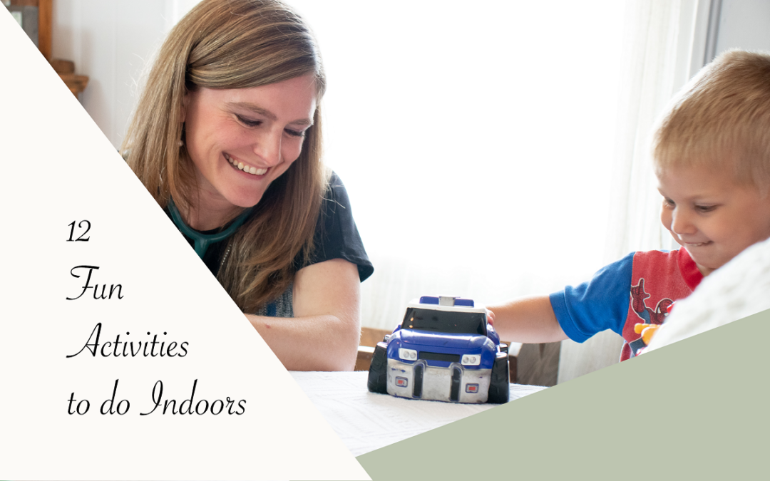 12 Fun Activities To Do Indoors   Family Birth Services