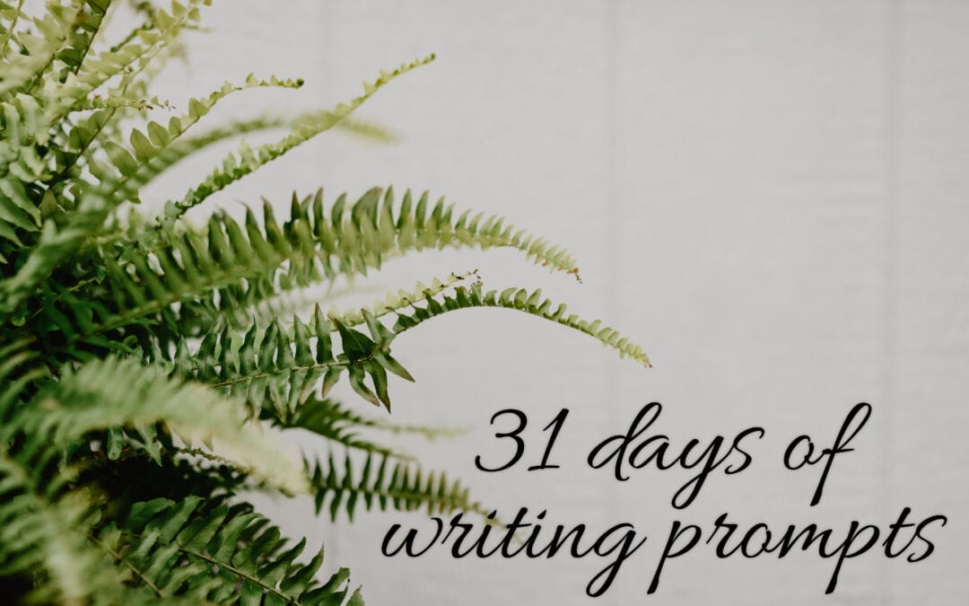 31 days of writing prompts