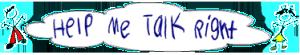 Help Me Talk Right Logo