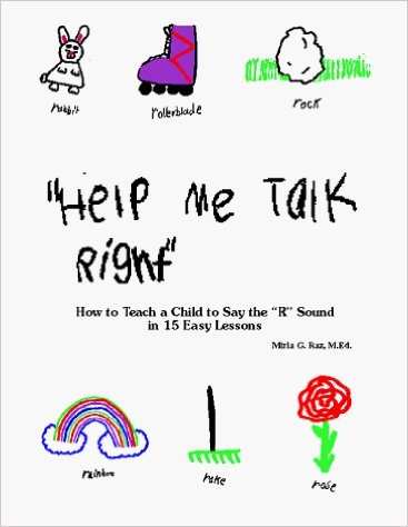 """""""How to Teach a Child to Say the """"R"""" Sound in 15 Easy Lessons"""""""