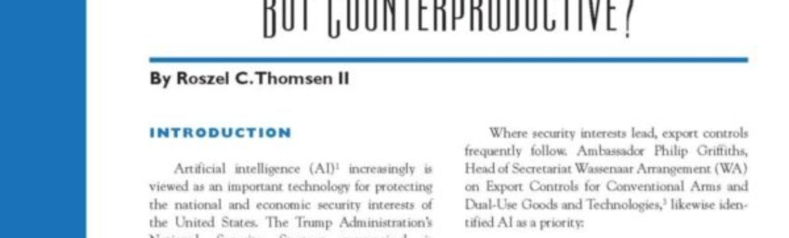Roszel Thomsen Publishes Timely Article on Artificial Intelligence and Export Controls in the Journal of Internet Law