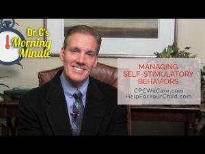 Managing Self-Stimulatory Behaviors, Part 1: Dr. C's Morning Minute 153