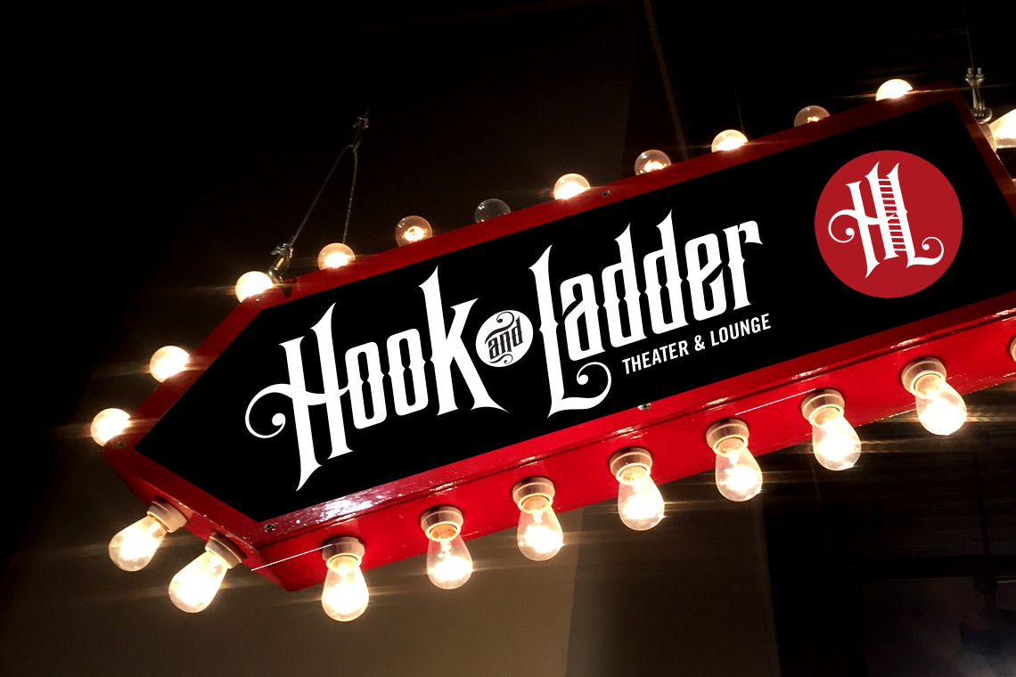 Hook and Ladder Theater & Lounge Sign