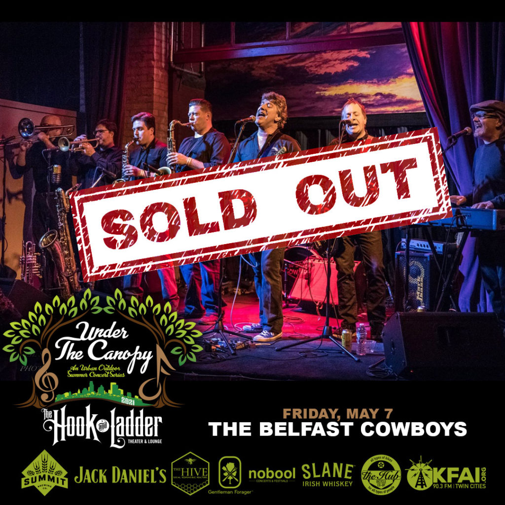 The Belfast Cowboys-Under The Canopy at The Hook and Ladder Theater - Friday, May 7 - SOLD OUT