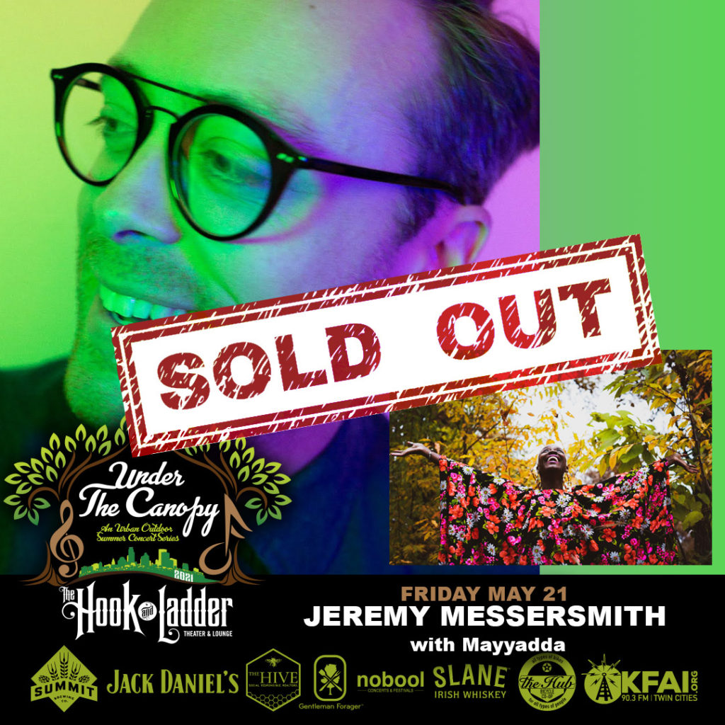 Jeremy Messersmith with Mayyadda - Under The Canopy at The Hook and Ladder Theater - Friday, May 21 - SOLD OUT