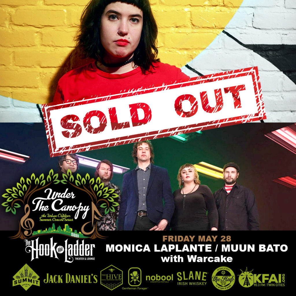 SOLD OUT - Monica LaPlante / Muun Bato / Warcake - Under The Canopy at The Hook and Ladder Theater - Friday, May 28