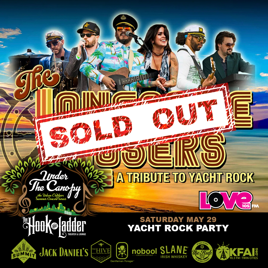 SOLD OUT - Yacht Rock Party hosted by The Lonesome Losers - Under The Canopy at The Hook and Ladder Theater - Saturday, May 29