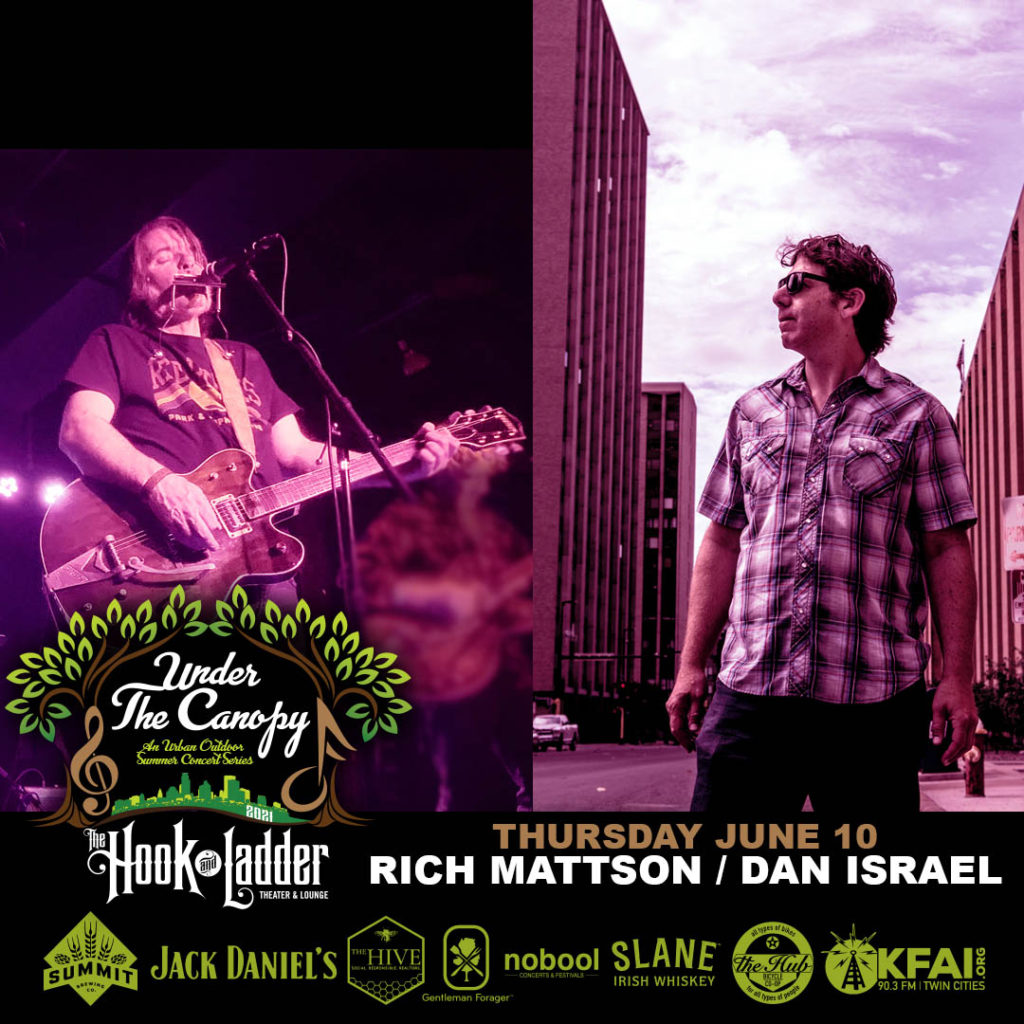 Rich Mattson & The Northstars / Dan Israel - Under The Canopy at The Hook and Ladder Theater - Thursday, June 10