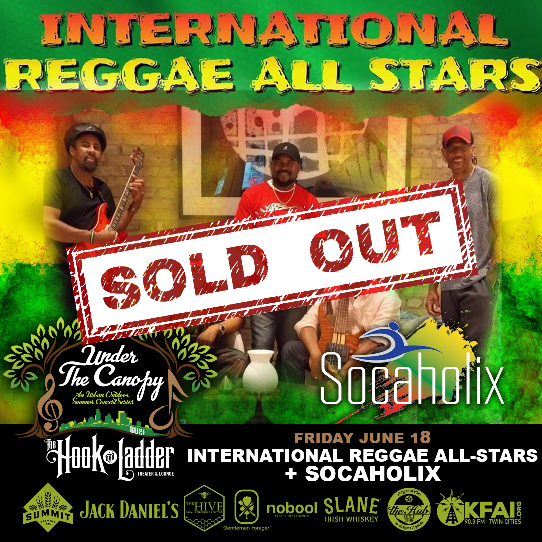 SOLD OUT - International Reggae All-Stars - Under The Canopy at The Hook and Ladder Theater - Friday, June 18