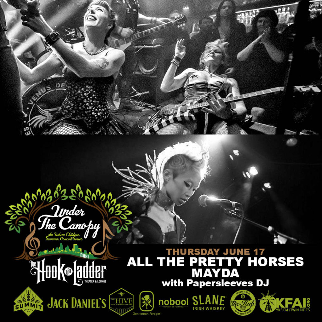 All The Pretty Horses / Mayda - Under The Canopy at The Hook and Ladder Theater - Thursday June 17