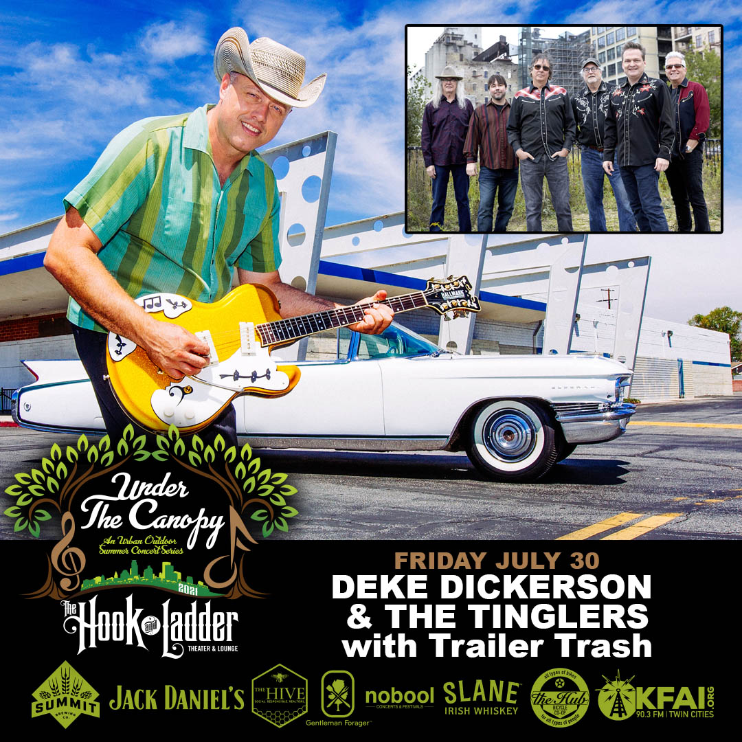 Deke Dickerson & The Tinglers with Trailer Trash - Under The Canopy at The Hook and Ladder Theater - Friday July 30