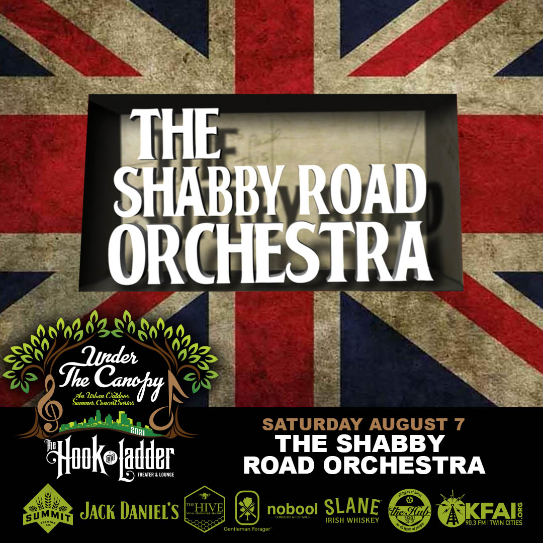 The Shabby Road Orchestra - Under The Canopy at The Hook and Ladder Theater - Saturday August 7