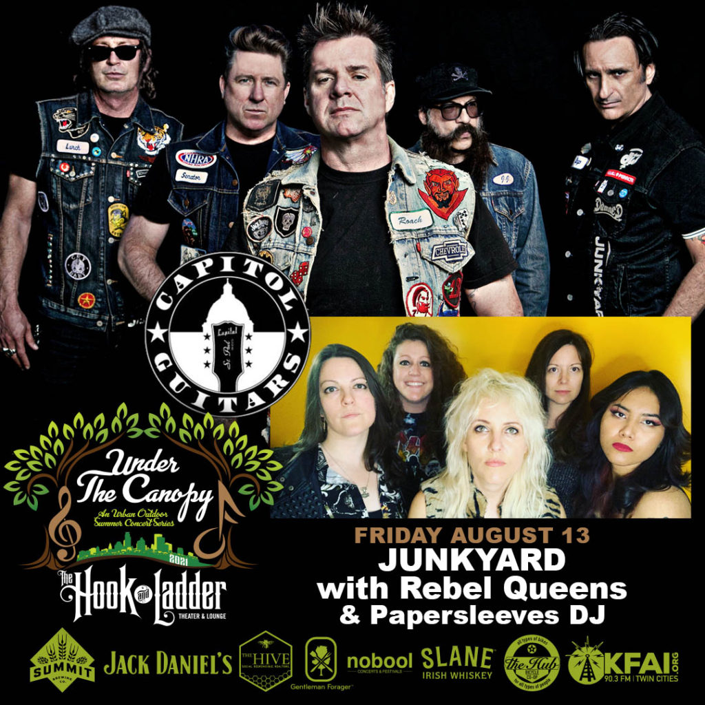 Junkyard with Rebel Queens, and Papersleeves DJ - Under The Canopy at The Hook and Ladder Theater - Friday August 13