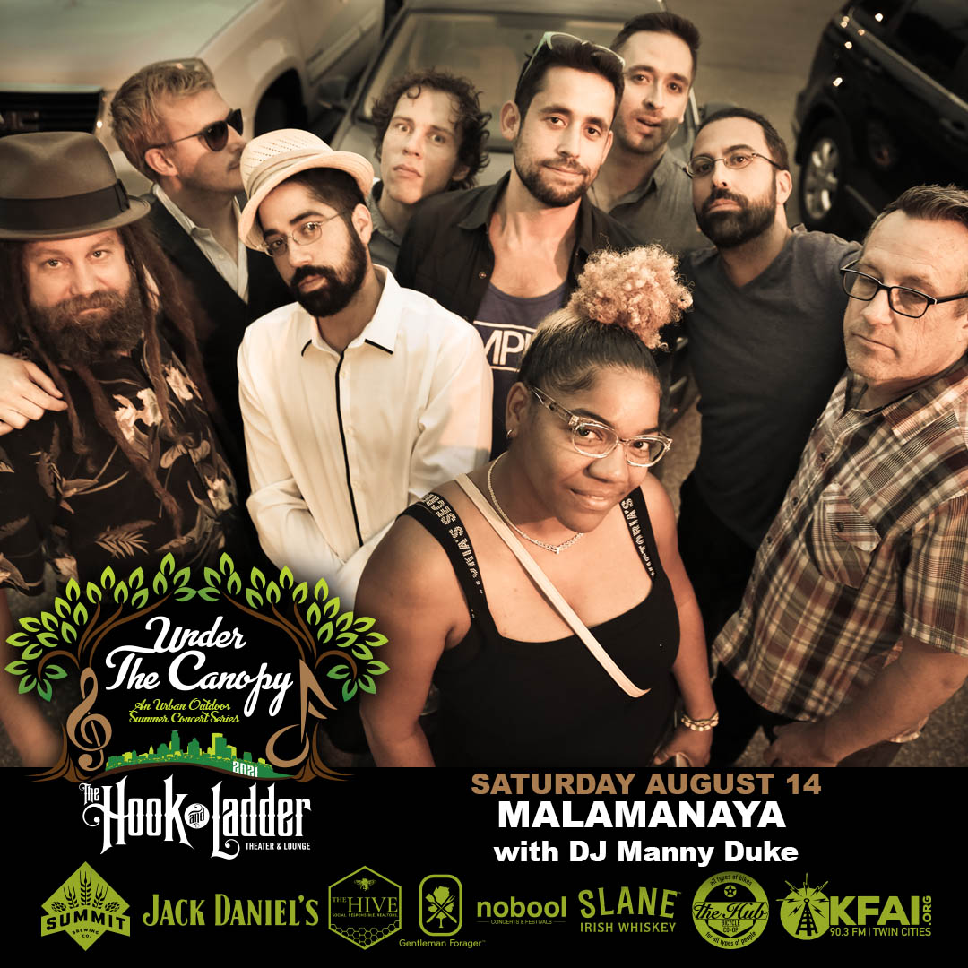 Malamanya - Under The Canopy at The Hook and Ladder Theater - Saturday August 14