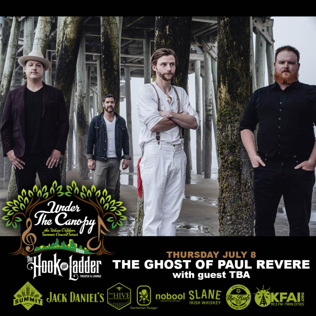 The Ghost of Paul Revere - Under The Canopy at The Hook and Ladder Theater - Thursday July 8
