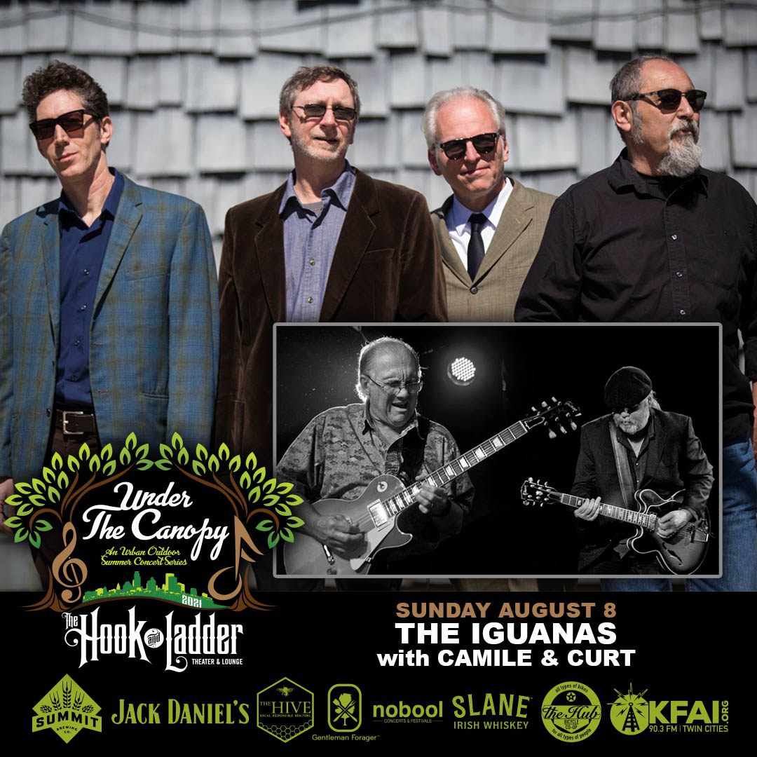 The Iguanas with special guests Camile & Curt - Sunday August 8 - Under The Canopy at The Hook and Ladder Theater