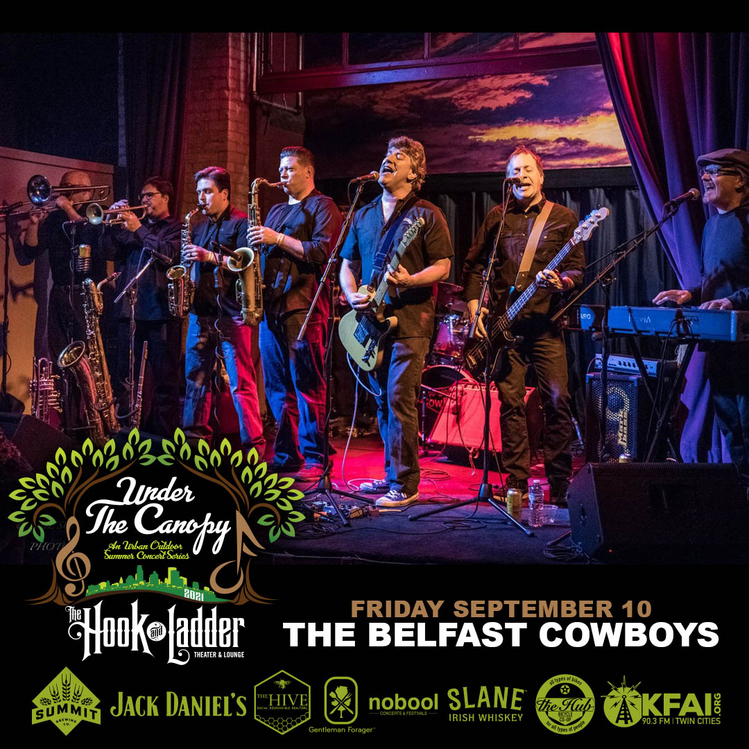 The Belfast Cowboys-Under The Canopy at The Hook and Ladder Theater - Friday, September 10