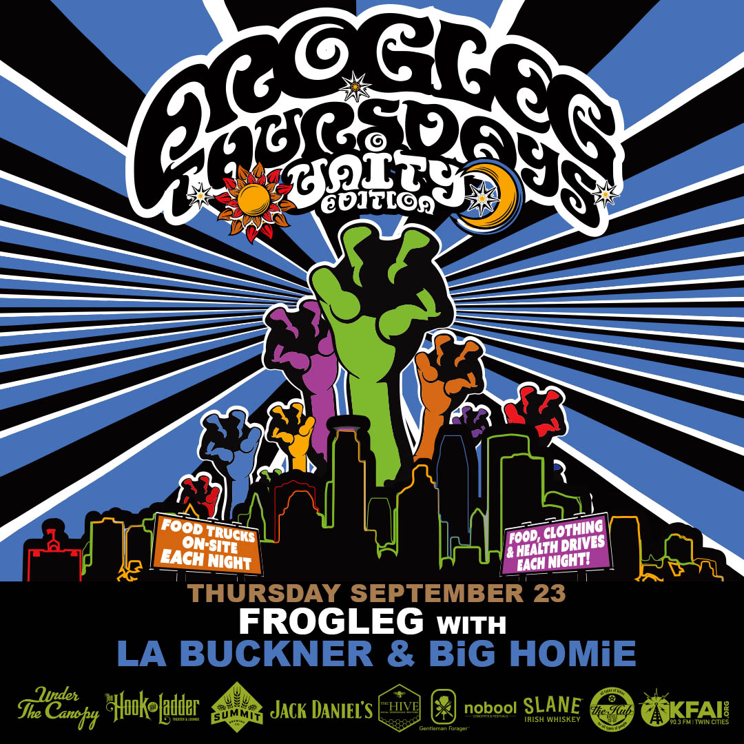 Frogleg Thursdays with LA Buckner and BiG HOMiE - 9/23/21 - Under The Canopy at The Hook and Ladder Theater