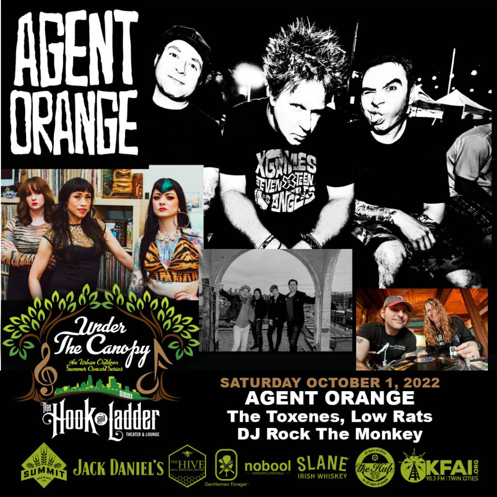 AGENT ORANGE with special guests THE TOXENES, LOW RATS, + DJ Rock The Monkey on Saturday October 2 Under The Canopy at The Hook and Ladder Theater