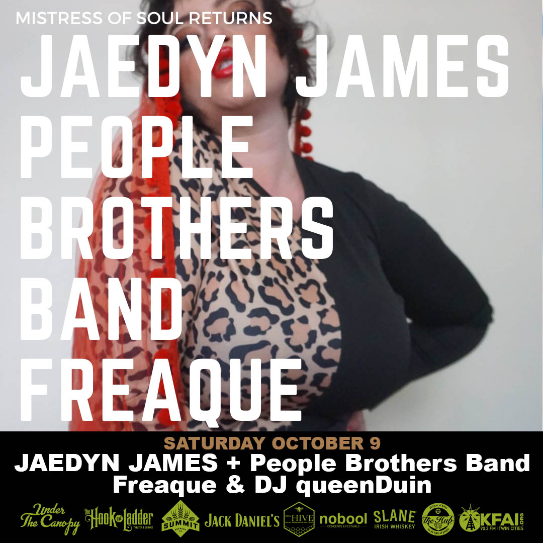 Jaeyden James with The People Brothers Band, Freaque, & DJ queenDuin - Saturday October 9 'Under The Canopy' at The Hook and Ladder Theater