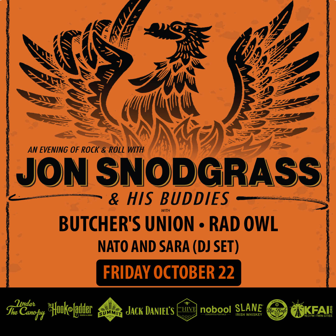 Jon Snodgrass & his Buddies with Butcher's Union, Rad Owl + Nato and Sara (DJ Set) - Friday, October 22 - Under The Canopy at The Hook and Ladder Theater