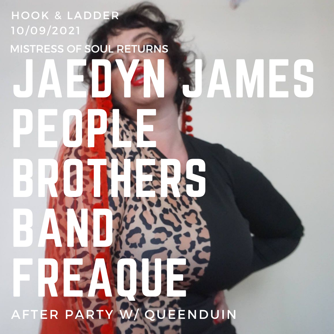 Jaeyden James with The People Brothers Band, Freaque, & DJ queenDuin - Saturday October 9 at The Hook and Ladder Theater