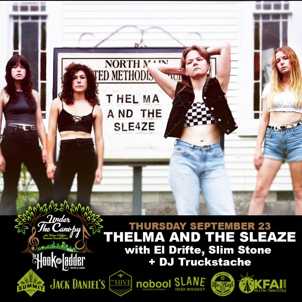 Thelma and the Sleaze with special guests El Drifte, Slim Stone + DJ Truckstache spinning vinyl Thursday September 23 Under The Canopy at The Hook and Ladder Theater