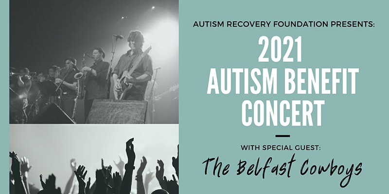 2021 ARF Autism Benefit Concert by Autism Recovery Foundation