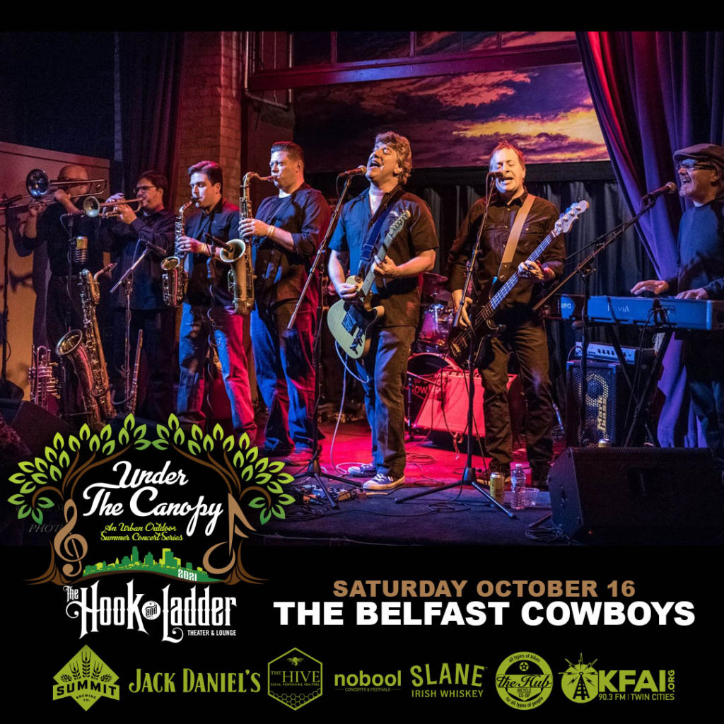 """The Belfast Cowboys Saturday, October 16 Under The Canopy at The Hook and Ladder Theater """"An Urban Outdoor Summer Concert Series"""""""