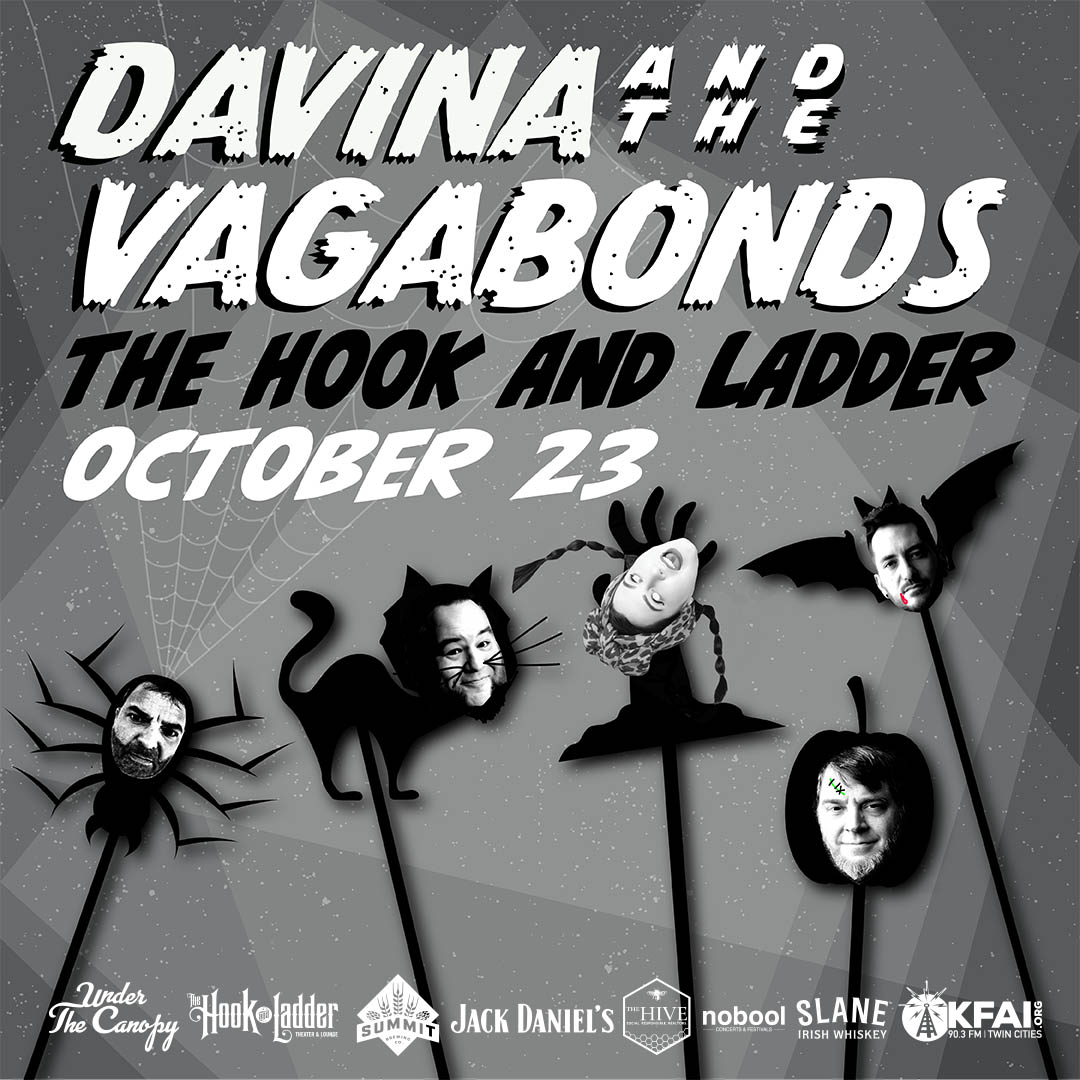 Davina and The Vagabonds Saturday, October 23 Under The Canopy at The Hook and Ladder Theater