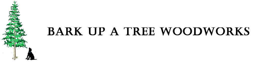 Bark Up A Tree Woodworks