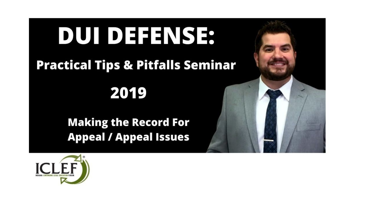 Attorney Marc Lopez Dispenses Practical Wisdom at Indiana DUI / OVWI Seminar