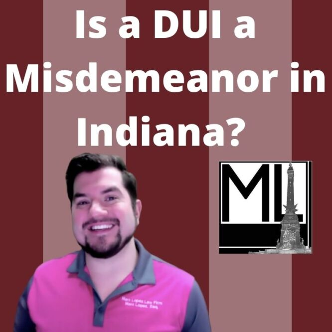 How to Understand Indiana DUI Charges