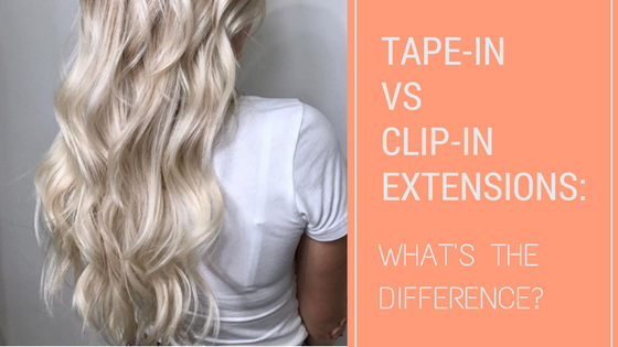 tape-in-extensions-vs-clip-in-extensions