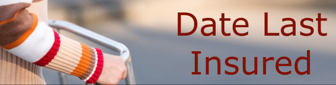 Date Last Insured In A Social Security Disability Claim