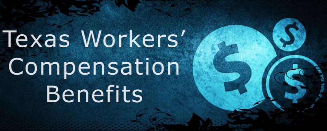 Texas workers' compensation benefits