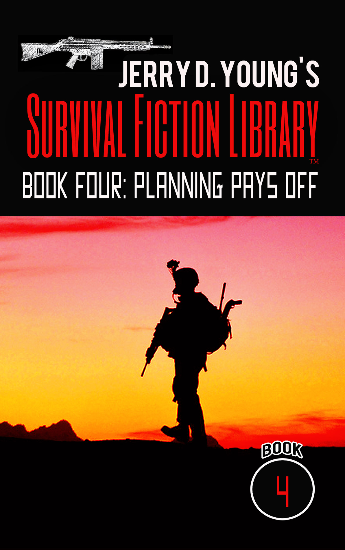 """Jerry D. Young Survival Fiction Library """"Book Four: Planning Pays Off"""""""
