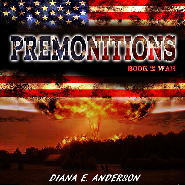 Audio Book Premonitions Book 2 War by Diana E. Anderson Post-Apocalyptic Fiction