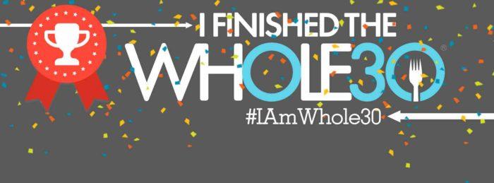 I Finished The Whole30