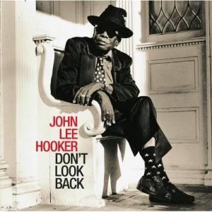 John-Lee-Hooker-DONT-LOOK